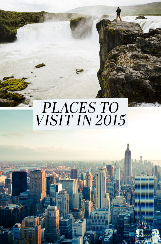 A serious case of wanderlust - Places to visit in 2015